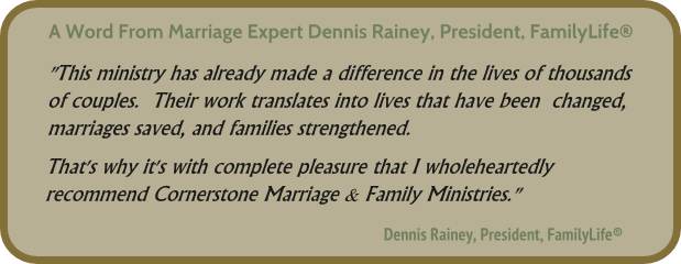 Marriage Ministry Dennis Rainey Endorsement